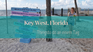 Key West, Florida - Things to do an einem Tag
